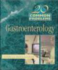 Steven Edmundowicz,S.A. Edmundowicz - Gastroenterology 20 Common Problems