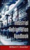 Wilbert Stoecker,W Stoecker - Industrial Refrigeration Handbook