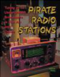 Andrew Yoder,Mark Yoder - Pirate Radio Stations Tuning in to Underground Broadcasts