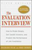 Robert Chiron,Richard Fear,R Fear - Evaluation Interview How to Probe Deeply Get Candid Answer