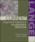 Carolyn Welsh,Michael Hanley - Current Diagnosis & Treatment in Pulmonary Medicine