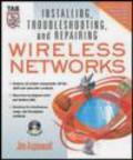 Jim Aspinwall,J Aspinwall - Installing Troubleshooting & Repairing Wireless Networks