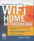 Raymond Smith - Wi-Fi Home Networking
