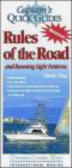 Charlie Wing - Captain`s Quick Guides Rules of the Road & Running Light