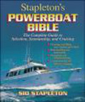 Sid Stapleton - Stapleton`s Powerboat Bible The Complete Guide to Selection