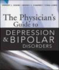 Dwight Evans,Dennis Charney,Lydia Lewis - Physician`s Guide to Depression  Bi-Polar Disorders