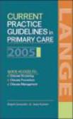 Jean Kutner,Ralph Gonzales - Current Practice Guidelines in Primary Care 2005
