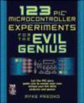 Myke Predko,M Predko - 123 Pic Microcontroller Experiments for the Evil Genius