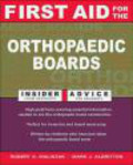 Mark James Albritton,Robert Andrew Malinzak - First Aid For The Orthopaedic Boards