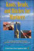 The United States Power Squadrons - Knots Bends & Hitches for Mariners