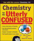 Richard Langley,John Thomas Moore,J Moore - Chemistry for the Utterly Confused