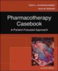 Julia Koehler,Terry Schwinghammer,T Schwinghammer - Pharmacotherapy Casebook 7e