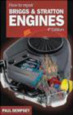 Paul Stephen Dempsey - How to Repair Briggs and Stratton Engines 4ed