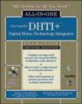 Helen Heneveld,Ron Gilster,R Gilster - CEA-DHTI+ Digital Home Technology Integrator All-In-One Exam