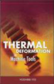 Yoshimi Ito,Y Ito - Thermal Deformation in Machine Tools