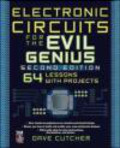 Dave Cutcher,D Cutcher - Electronic Circuits for the Evil Genius 2e