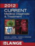 Michael Rabow,Maxine Papadakis,Stephen McPhee - CURRENT Medical Diagnosis and Treatment 2012