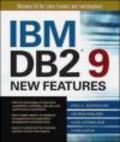 Paul Zikopoulos,Leon Katsnelson,George Baklarz - IBM DB2 9 New Features
