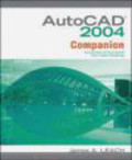 James Leach,J Leach - AutoCAD 2004 Companion