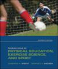 Charles Bucher,Deborah Wuest,D Wuest - Foundations of Physical Education Exercise Science and Sport