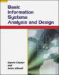 Myrvin Chester,Avtar Athwall,M. Chester - Basic Information Systems Analysis & Design