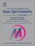 D Matthews - Encyclopedia of Mass Spectrometry v 5