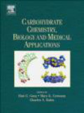 Garg - Carbohydrate Chemistry Biology and Medical Applications