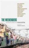 Andrew O`Hagan,A O`Hagan - Weekenders The Adventures in Calcutta