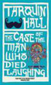 Tarquin Hall - The Case of the Man Who Died Laughing