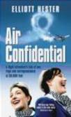 Elliott Hester,E Hester - Air Confidential