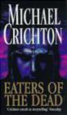 Michael Crichton,M Crichton - Eaters of Dead