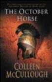 Colleen McCullough - October Horse