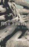 John Fowles - Tree