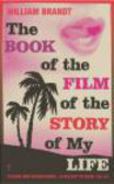 William Brandt - Book of the Film of the Story of My Life