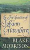 Blake Morrison,B Morrison - Justification of Johann Gutenberg