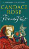 Candace Robb,C Robb - Fire in the Flint
