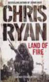 Chris Ryan - Land of Fire