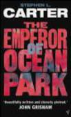 Stephen Carter,S Carter - Emperor of Ocean Park