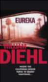 William Diehl - Eureka
