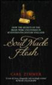 Carl Zimmer,C Zimmer - Soul Made Flesh