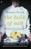 Monique Truong,M Troung - Book of Salt