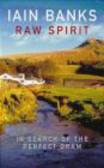 Iain Banks,I Banks - Raw Spirit