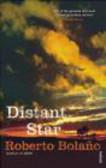Roberto Bolano,R Bolano - Distant Star
