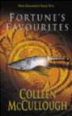 Colleen McCullough,C McCullough - Fortune`s Favourites
