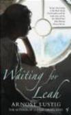 Arnost Lustig,A Lustig - Waiting for Leah