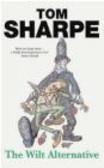 Tom Sharpe,T Sharpe - Wilt Alternative