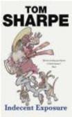Tom Sharpe - Indecent Exposure