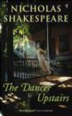 Nicholas Shakespeare,N Shakespeare - Dancer Upstairs