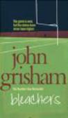 John Grisham,J Grisham - Bleachers