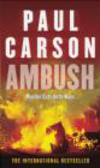 Paul Carson,P Carson - Ambush